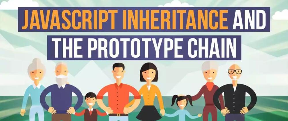 JavaScript Inheritance and the Prototype Chain