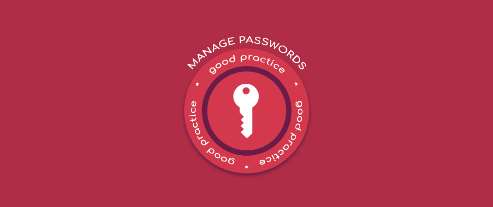 Cover image for Good Practices: PHP Security, How to manage password