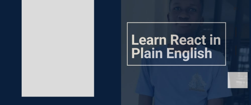 Cover image for Learn React in Plain English