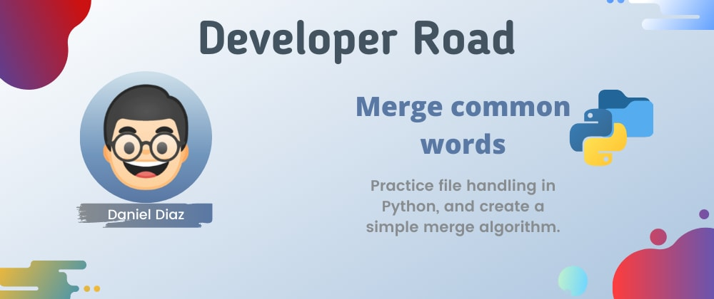 Cover image for 📂 Merge common words of two files in Python, practice file handling