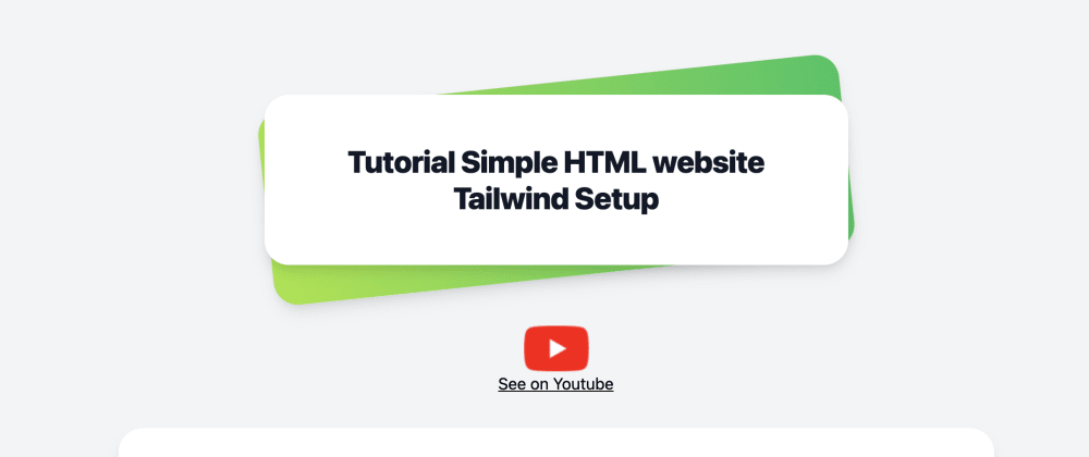 Cover image for Tutorial Simple HTML website Tailwind Setup