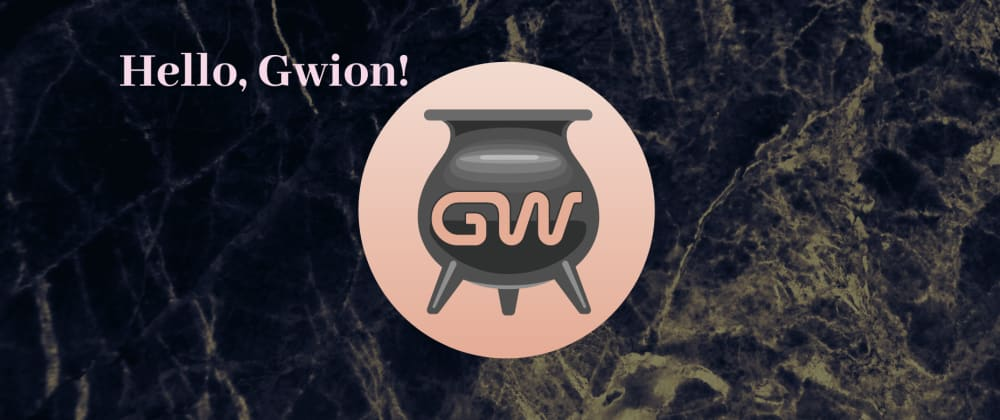 Cover image for Hello, Gwion!