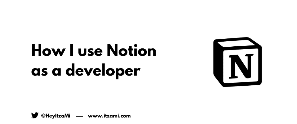 Cover image for How I use Notion as a developer