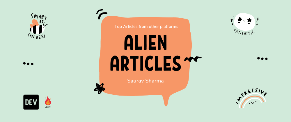 Cover image for TOP 5 Alien Articles of the Week Worth Reading 👽📖