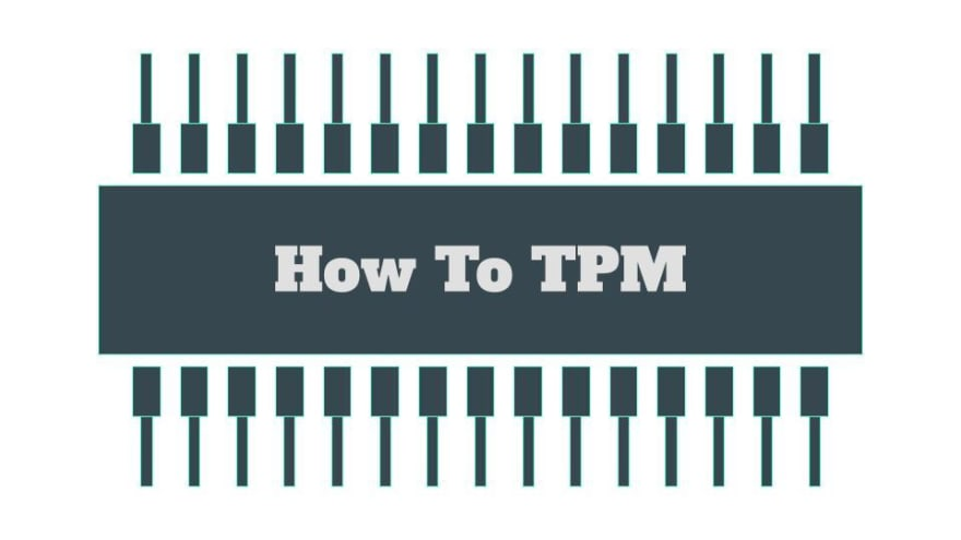 How to TPM