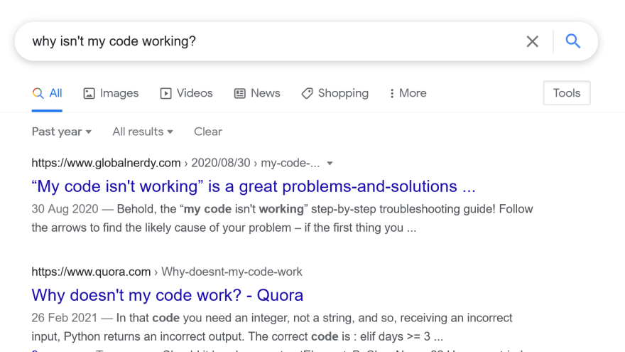 """Google search for """"Why isn't my code working?"""""""