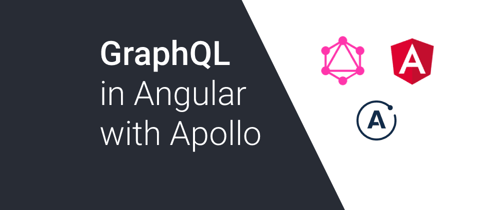 Cover image for GraphQL in Angular with Apollo