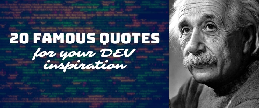 Cover image for 20 Famous Quotes for your DEV Inspiration