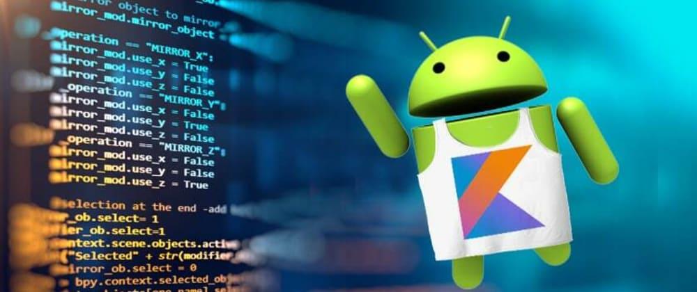 Cover image for Kotlin Code in Multi-Platform Development: Android Developer Insights