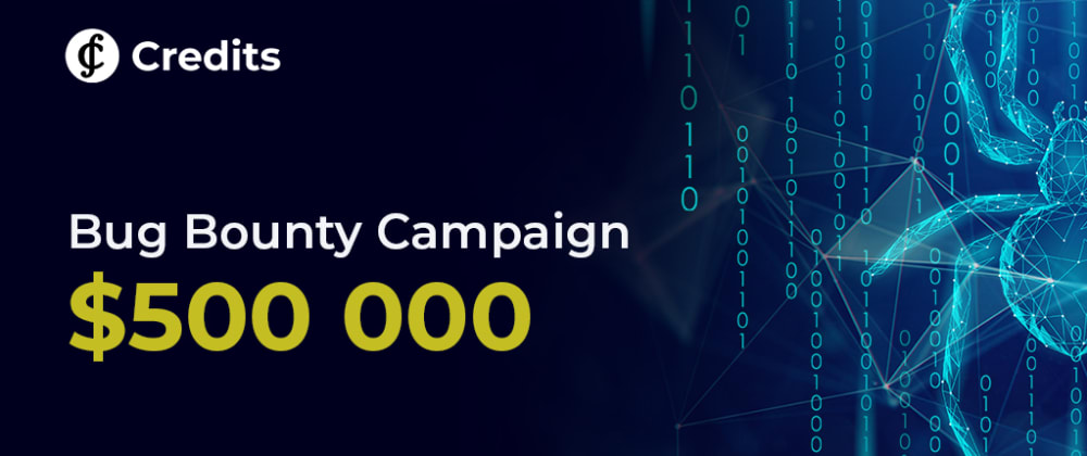 Cover image for $500 000 Bug Bounty Campaign
