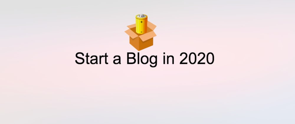 Cover image for How to Start a Blog in 2020 and Grow (0 - 80k) Views
