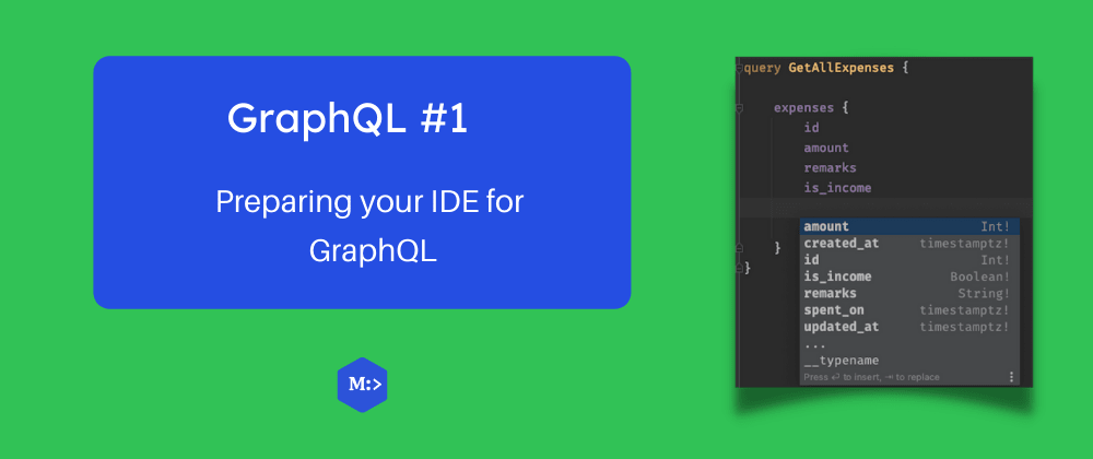 Cover image for Preparing your IDE for GraphQL