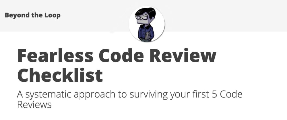 Cover image for Fearless Code Review Checklist