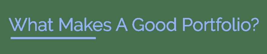 What makes a good portfolio