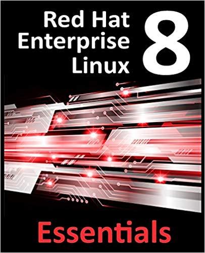 Red Hat Enterprise Linux 8 Essentials