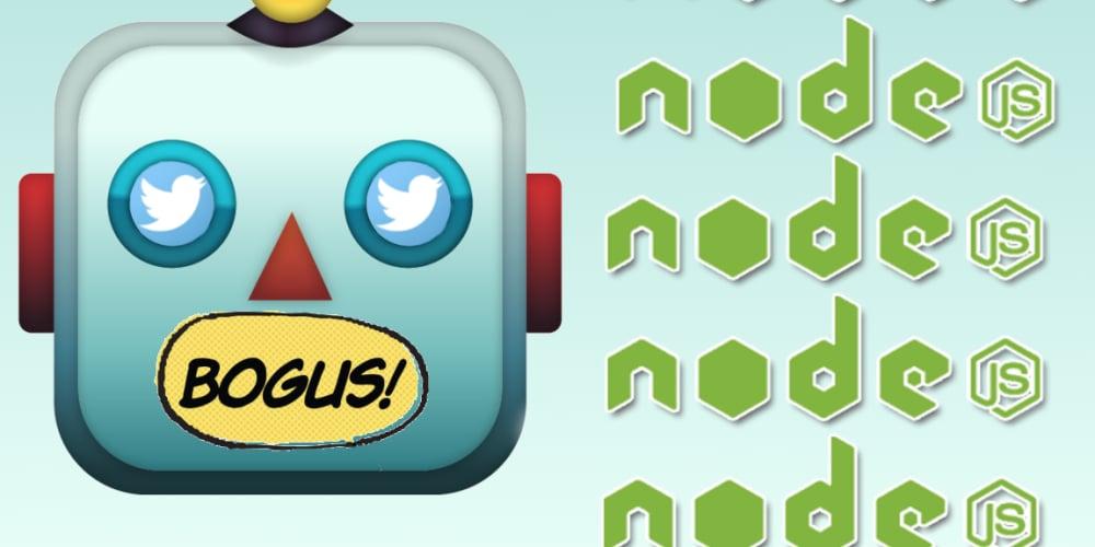 Make a Node js Twitter Bot: Bogus Definition – Full-Stack Feed
