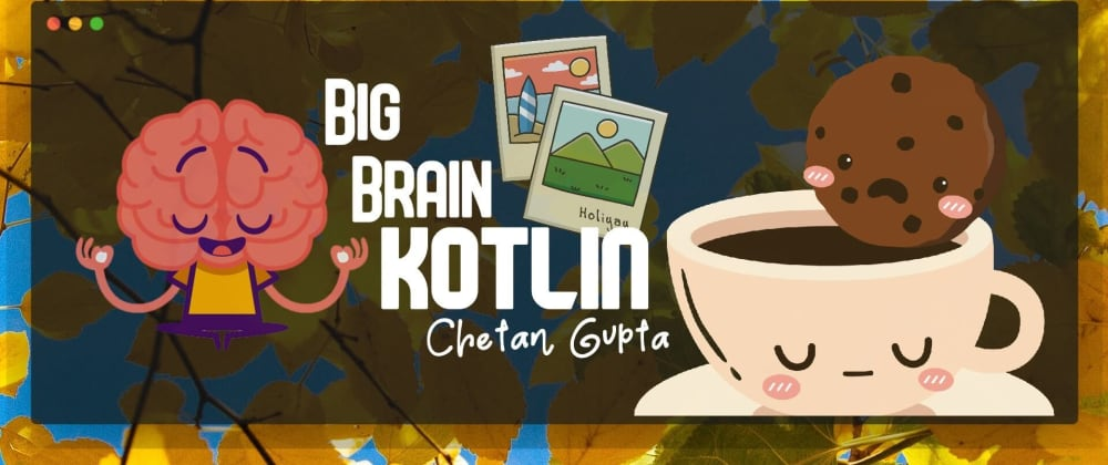 Cover image for BigBrainKotlin#3   Spin My Words...