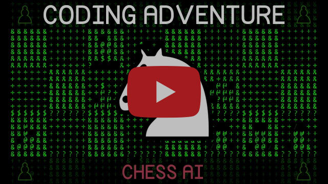 Coding Adventure: Chess AI