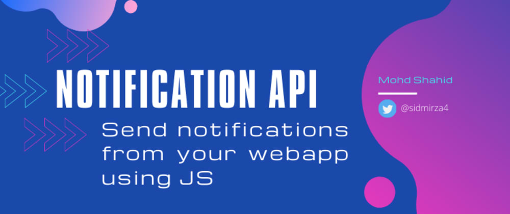 Cover image for Notification API: Show notifications from your web app 🔔