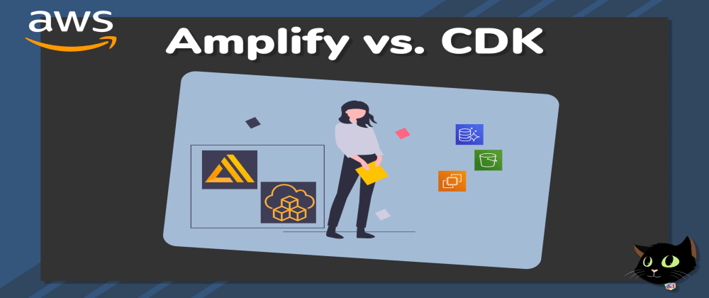 Cover image for AWS Amplify vs. AWS CDK What is the most powerful AWS IaC in 2020?