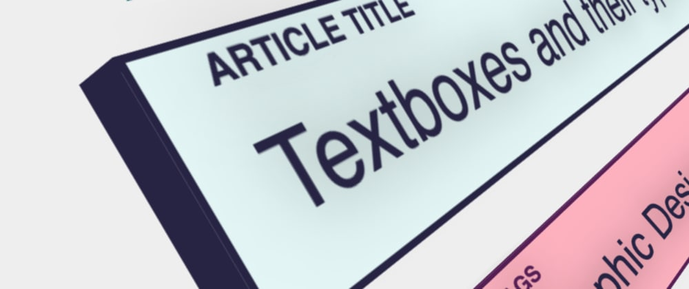 Cover image for The breakdown of a textbox