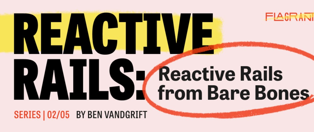 Cover image for Reactive Rails from Bare Bones
