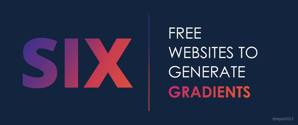 Cover image for Six free websites to generate Gradients