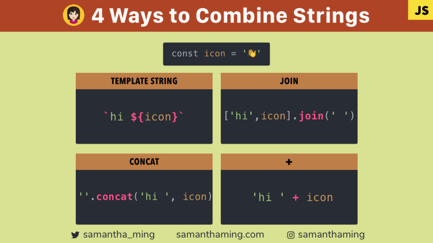 Code snippets of the 4 ways to combine strings using template strings, join, concat, and plus operator