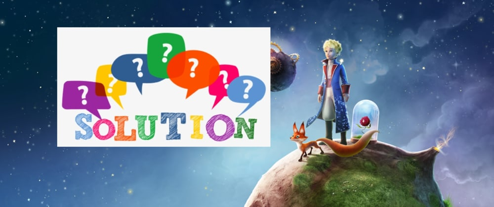 Cover image for The Little Prince [Solution | Javascript] - Computational Thinking 101 | Beginner