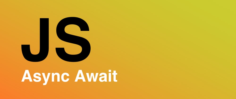 Cover image for JavaScript: Async/Await Wrapper