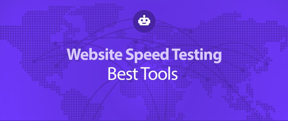 Cover image for Website Speed Optimization: Tools & Best Practices