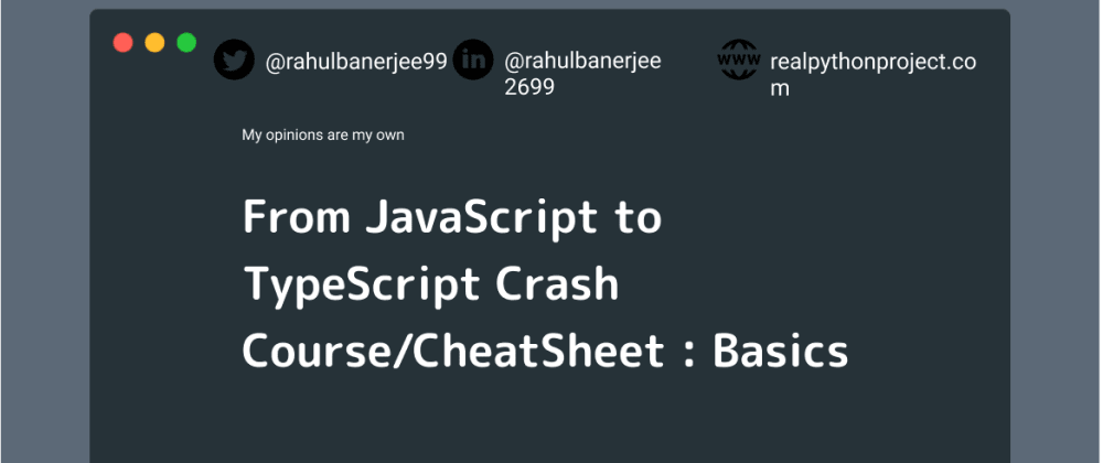 Cover image for From JavaScript to TypeScript Crash Course/CheatSheet : Basics