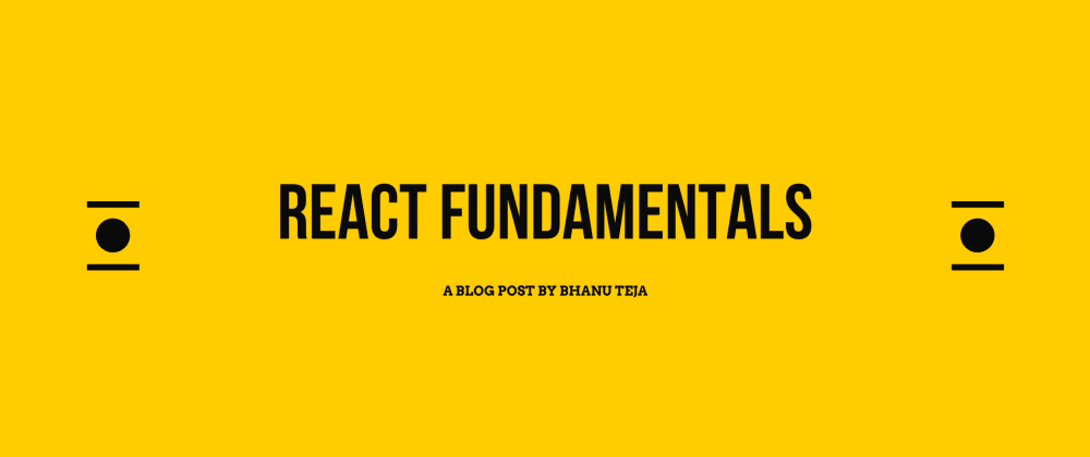 Cover image for React Fundamentals