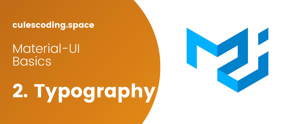 Cover image for Typography with Material-UI