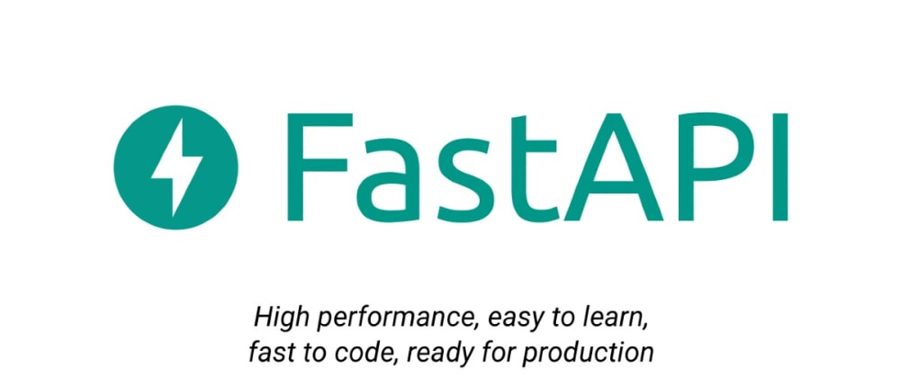 Cover image for Quickly Develop Highly Performant APIs with FastAPI & Python