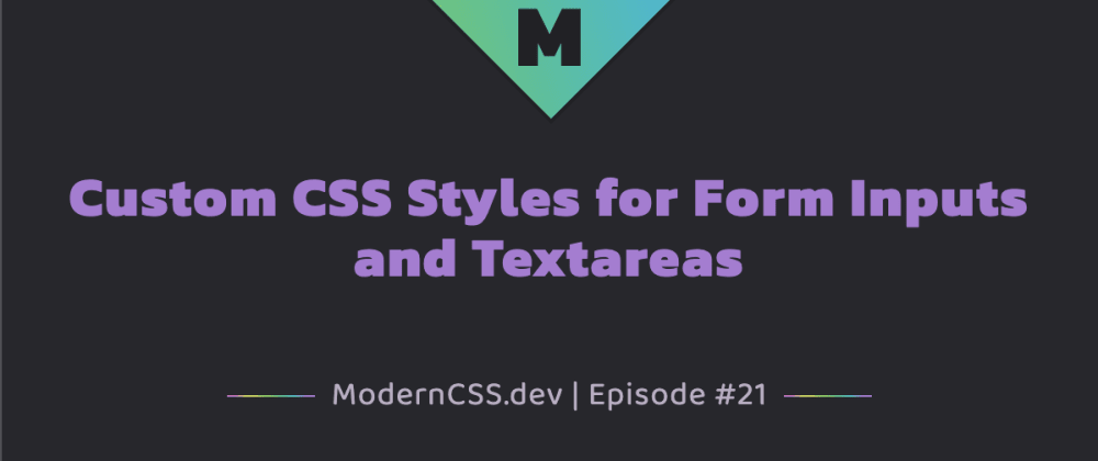 Cover image for Custom CSS Styles for Form Inputs and Textareas