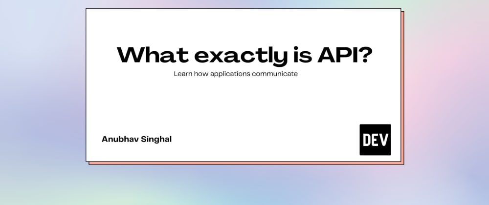 Cover image for What exactly is API?