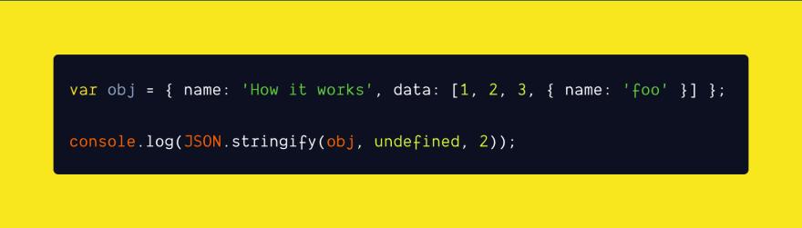 JSON.stringify()