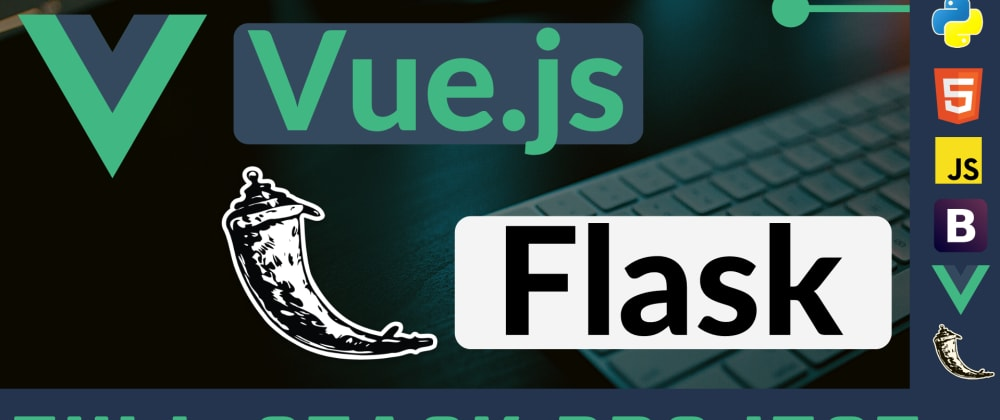 Cover image for Full-Stack App with VueJs and Flask