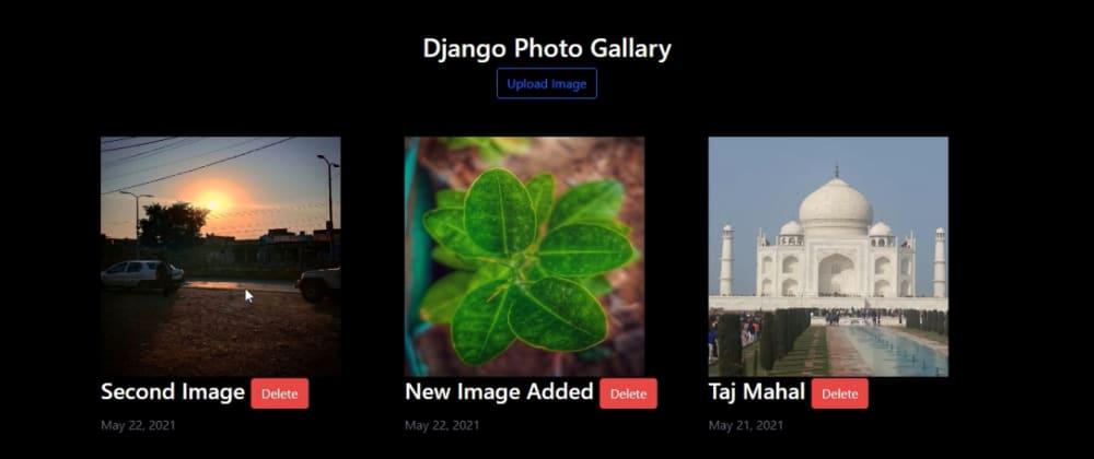 Cover image for Django Photo Gallary | Django Project
