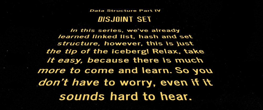 Cover image for Disjoint Set - Data Structure Part IV
