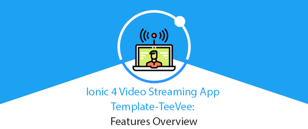 Cover image for Ionic 4 Netflix Clone Video Streaming App Template: Features Overview