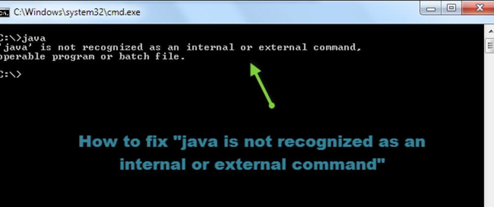 Cover image for What to do if Java command is not recognized by  terminal.