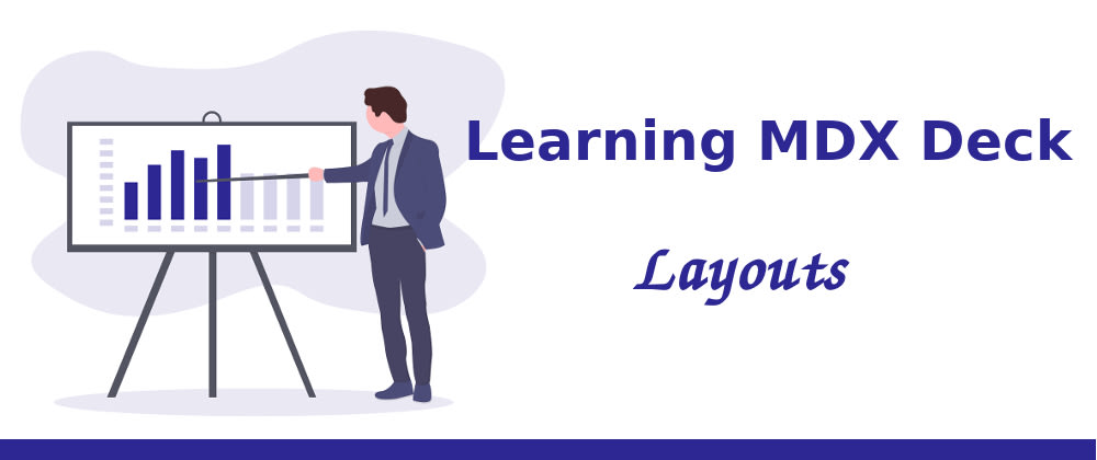 Cover image for Learning MDX Deck: Layouts