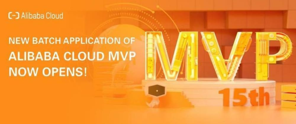 Cover image for Apply Now for Alibaba Cloud Most Valuable Professional (MVP) March 2021