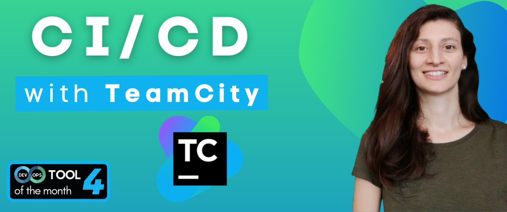 Cover image for CI/CD with TeamCity | DevOps Tool of the Month (4)