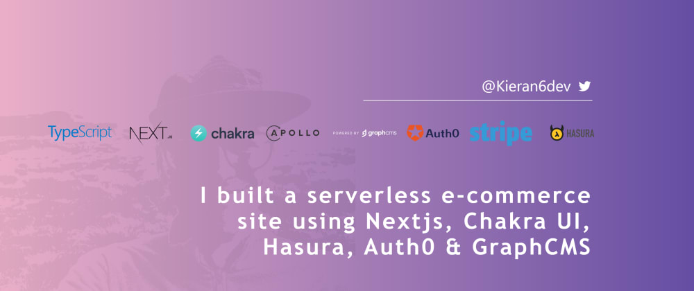 Cover image for I built a full stack serverless e-commerce site with Next.js. What I learned and how it might help you