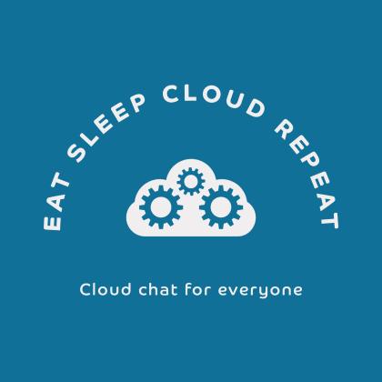 Eat Sleep Cloud Repeat