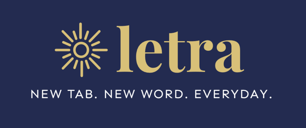 Cover image for Learning a Foreign Language? Try Letra: A New Tab Extension for Passive Language Learning ☀️
