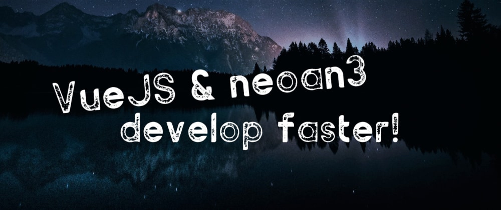 Cover image for VueJS & neoan3: a love story.